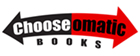Chooseomatic Books