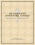 47 Fantasy Adventure Hooks: Bringing Your PCs Together With Style