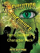 Evilution Unchained Character Pack (for Hero Designer)