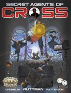 Secret Agents of CROSS (Savage Worlds Adventure Edition)