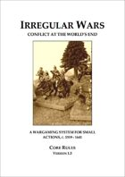 Irregular Wars: Conflict At The Worlds End v1.5 (A4)