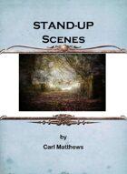 Standup Scenes
