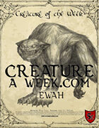 Creature A Week Ewah Ecology