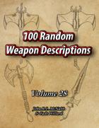 100 Random Weapon Descriptions Volume 28