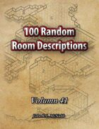 100 Random Room Descriptions Volume 41