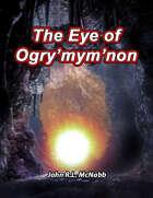 El ojo de Ogrymymnon