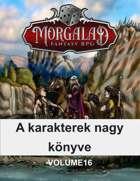 A karakterek nagy könyve (Morgalad) Volume 16 (NFF)