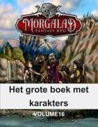 Het grote boek met karakters (Morgalad) Volume 16 (NFF)
