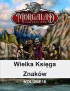 Wielka Księga Znaków (Morgalad) Volume 16