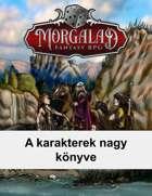 A karakterek nagy könyve (Morgalad) Volume 1