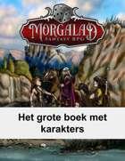 Het grote boek met karakters (Morgalad) Volume 1