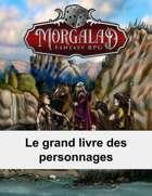 Le grand livre des personnages (Morgalad) Volume 2