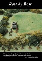 Row by Row: A Wargaming Campaign for Normandy, 1944