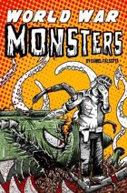World War Monsters volume 1