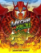 Mecha vs Kaiju: Fate Core/Condensed