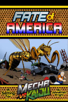 Mecha vs Kaiju: Fate of America (Fate Core/Condensed)