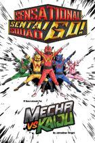 Mecha vs Kaiju: Sensational Sentai Squad GO! (Fate Core/Condensed)