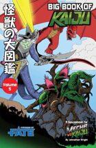 Mecha vs Kaiju: Big Book of Kaiju - Strange (Fate Core/Condensed)