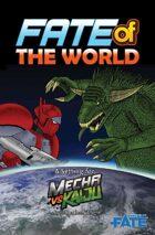 Mecha vs Kaiju: Fate of the World (Fate Core/Condensed)