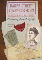 Baker Street Casebook #2: Missions from Mycroft