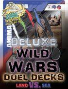 Wild Wars - Deluxe Duel Decks (Land Vs. Sea)