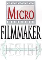 MicroFilmmaker Designs