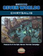 Seven Worlds Module 5: Chrysalis