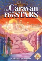 Scheherazade - The Caravan of the Five Stars
