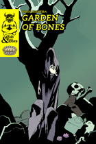 Gold&Glory: Garden of Bones