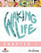 Waking Life #1: Entropy
