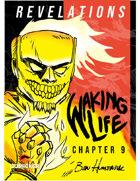 Waking Life #9: Revelations