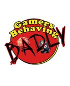 "Gamers Behaving Badly - Episode 4 - ""Breaking the Looking Glass"""