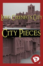 Lord Cireneg's City: City Pieces