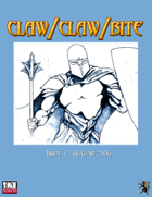 Claw / Claw / Bite - Issue 1 - 2nd Printing