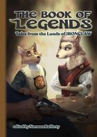 The Book of Legends (Tales from the Lands of IRONCLAW)