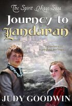 Journey To Landaran (Book One of the Spirit Mage Saga)