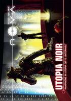 NOVA: Utopia Noir