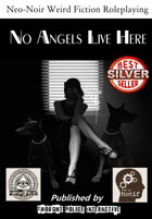 No Angels Live Here (Occult Detective Agency RPG)