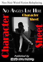 No Angels Live Here (CHARACTER SHEET)