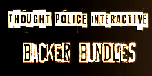 Thought Police Backer Bundles