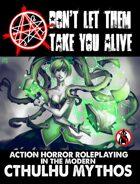 Don't Let Them Take You Alive