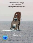 Admiralty Trilogy 2012 Standard Damage Point Summary