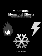 Minimalist Elemental Effects
