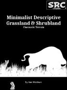 Minimalist Descriptive Grassland & Shrubland