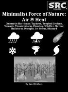 Minimalist Force of Nature: Air & Heat
