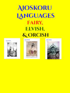 Aioskoru Elvish Fairy and Orcish Languages [BUNDLE]