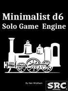 Minimalist d6 Solo Game Engine