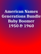 American Names Boomers [BUNDLE]