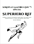 SoRoPlay GamTools Zine: Superhero Ref