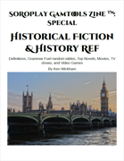 SoRoPlay GamTools Zine: Historical Fiction & History Ref